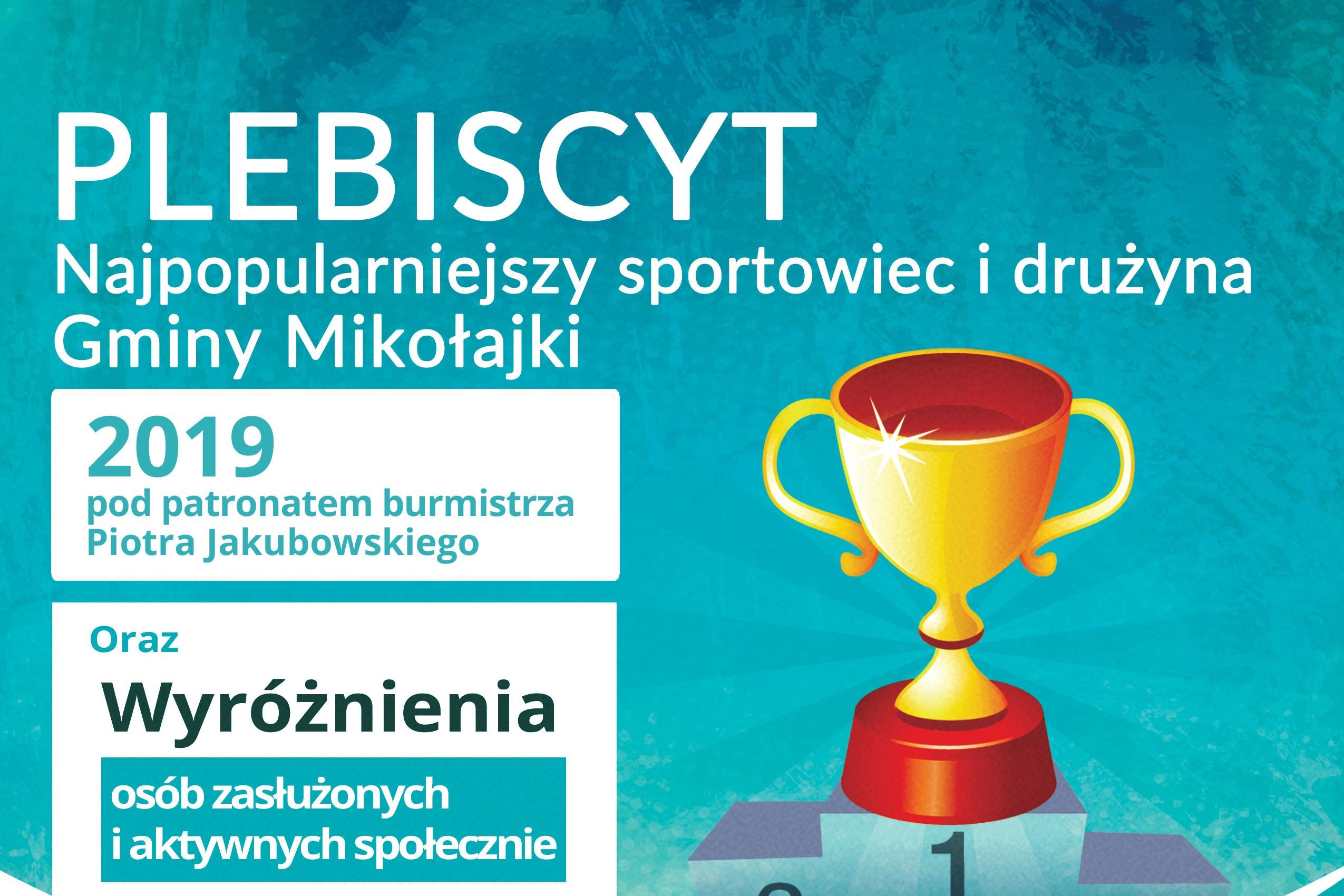 Najpopularniejszy Sportowiec oraz Najpopularniejsza Drużyna 2019 - Głosowanie trwa do 23.02.2020 r. godz. 23:59!